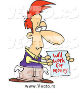 July 26th, 2015: Vector of a Broke Cartoon Red Haired White Man Holding a Will Work for Money Sign by Ron Leishman