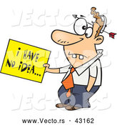 Vector of a Dumb Cartoon Man with an Arrow Through His Head Holding an I Have No Idea Sign by Toonaday
