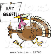 "Vector of a Funny Cartoon Turkey Running with a ""Eat Beef!"" Sign by Ron Leishman"