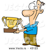 Vector of a Proud Cartoon Father Holding a Worlds Best Dad Trophy Cup by Toonaday