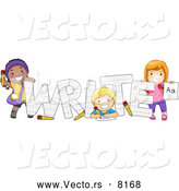 Vector of Cartoon Preschool Kids Happily Posing Beside the Word 'WRITE' by BNP Design Studio