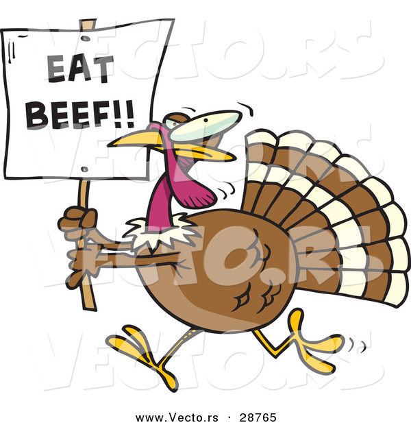 "Vector of a Funny Cartoon Turkey Running with a ""Eat Beef!"" Sign"