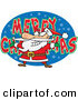 Cartoon Vector of a Santa over MERRY CHRISTMAS Background Sign by Ron Leishman