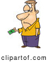 Vector of a Upset Cartoon Man Handing over His Last Dollar Bill by Ron Leishman